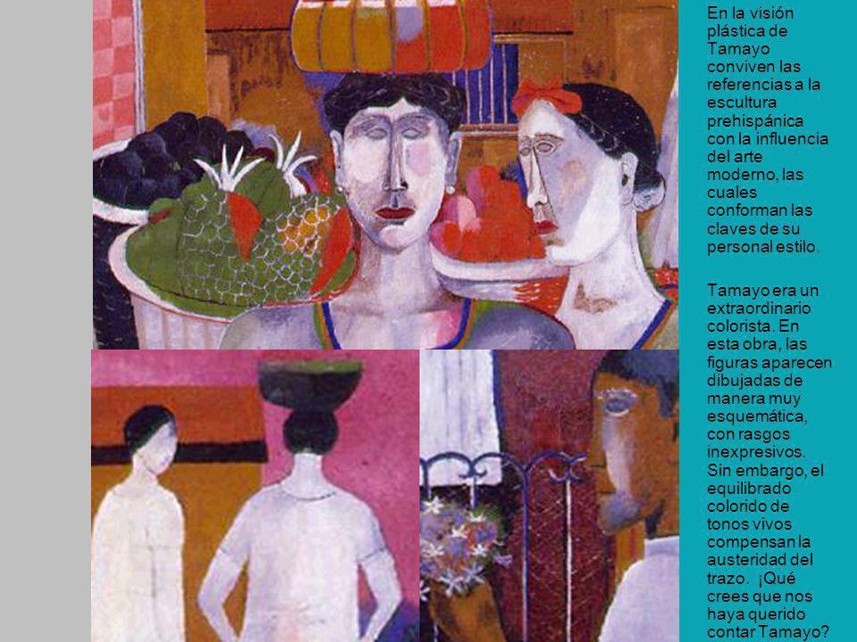 En la visión plástica de Tamayo conviven las referencias a la escultura prehispánica con la influencia del arte moderno, las cuales conforman las claves de su personal estilo.