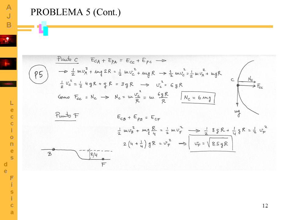 PROBLEMA 5 (Cont.)