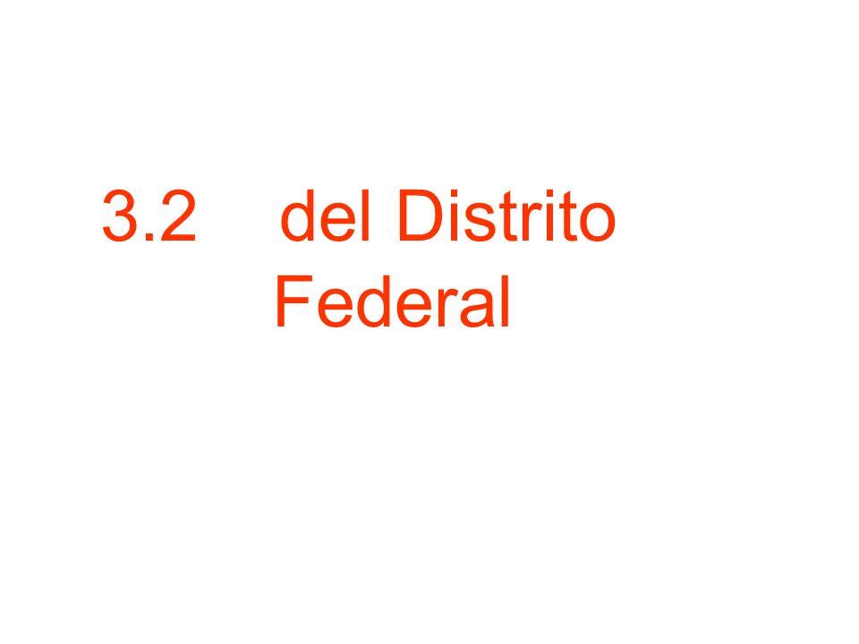 3.2 del Distrito Federal