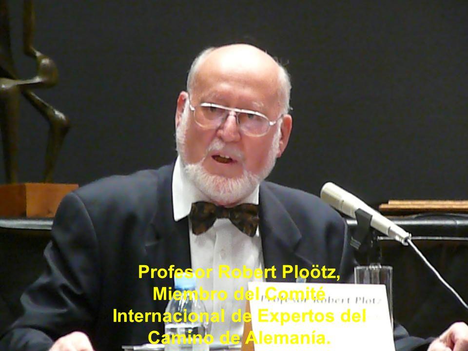 Profesor Robert Ploötz, Miembro del Comité Internacional de Expertos del Camino de Alemanía.