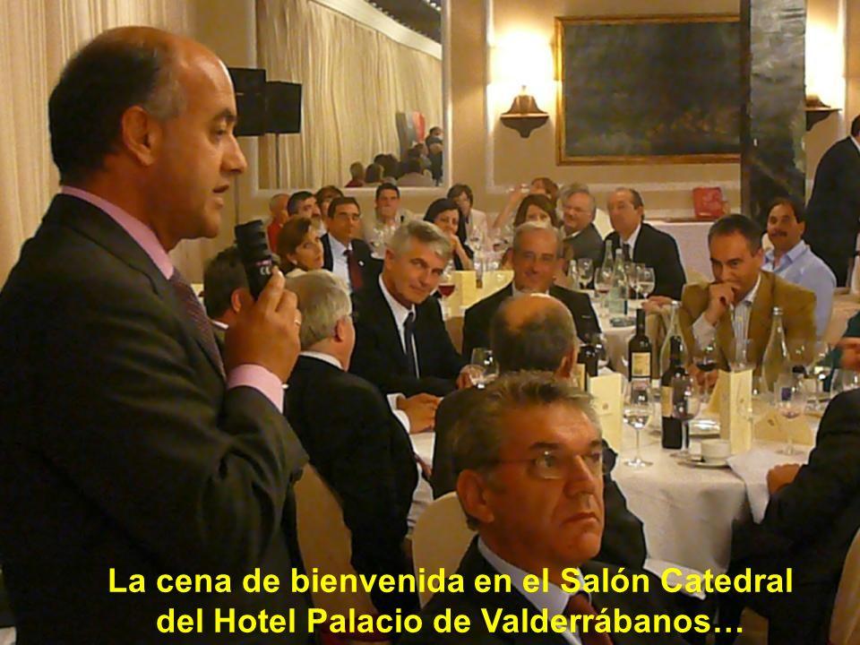 La cena de bienvenida en el Salón Catedral del Hotel Palacio de Valderrábanos…