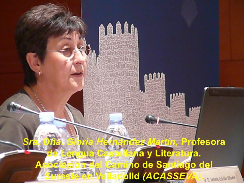Sra. Dña. Gloria Hernández Martín, Profesora de Lengua Castellana y Literatura.