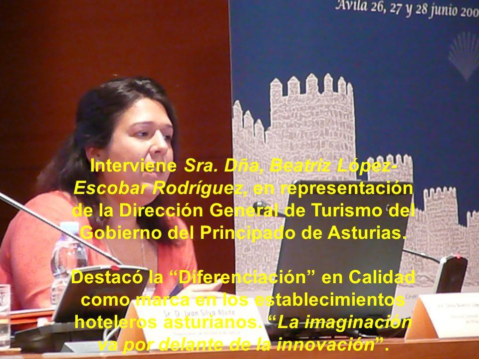 Interviene Sra. Dña, Beatriz López-Escobar Rodríguez, en representación de la Dirección General de Turismo del Gobierno del Principado de Asturias.