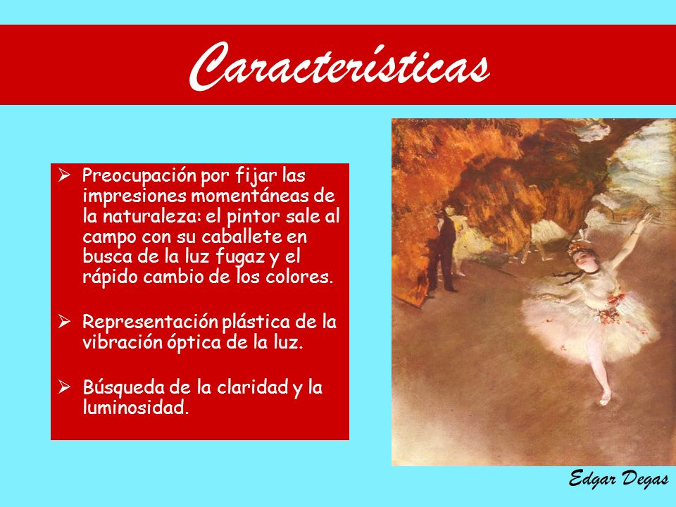 Características Edgar Degas