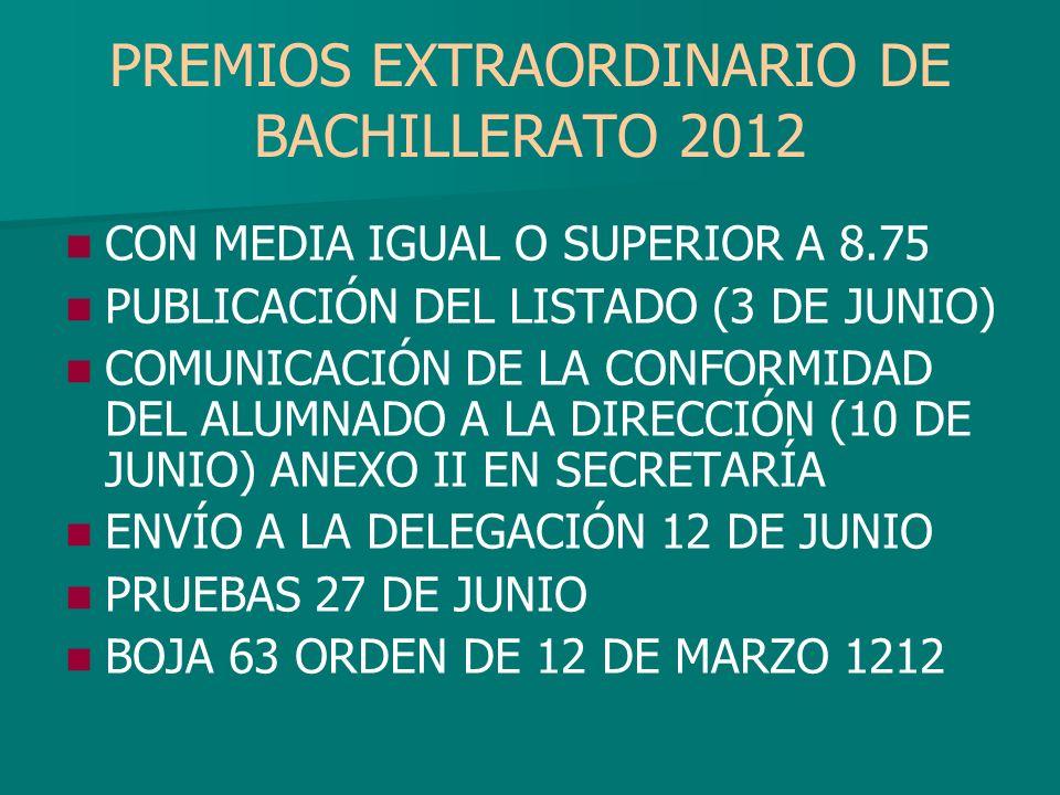 PREMIOS EXTRAORDINARIO DE BACHILLERATO 2012