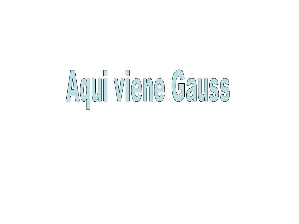 Aqui viene Gauss