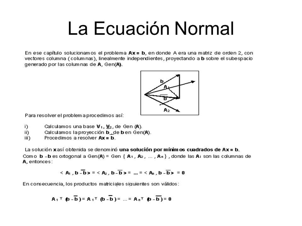 La Ecuación Normal