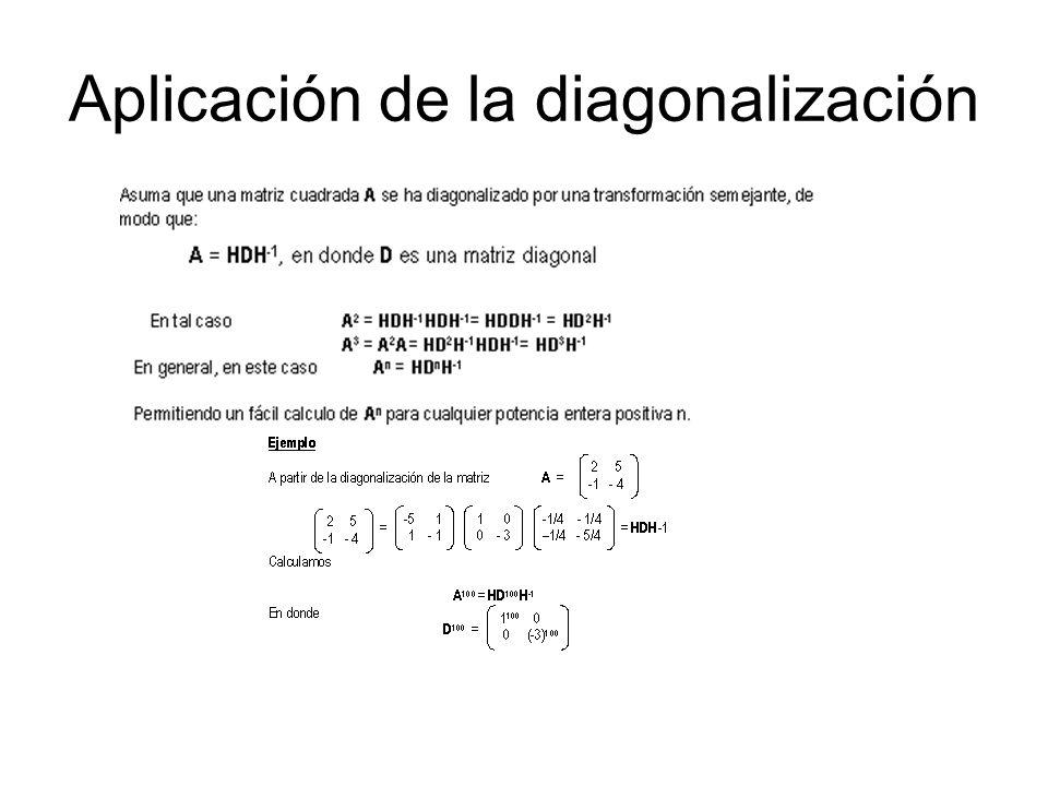 Aplicación de la diagonalización