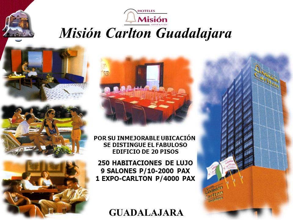 Misión Carlton Guadalajara