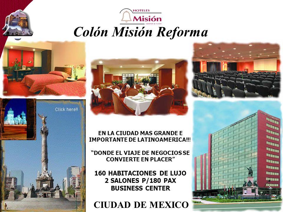 Colón Misión Reforma CIUDAD DE MEXICO 160 HABITACIONES DE LUJO