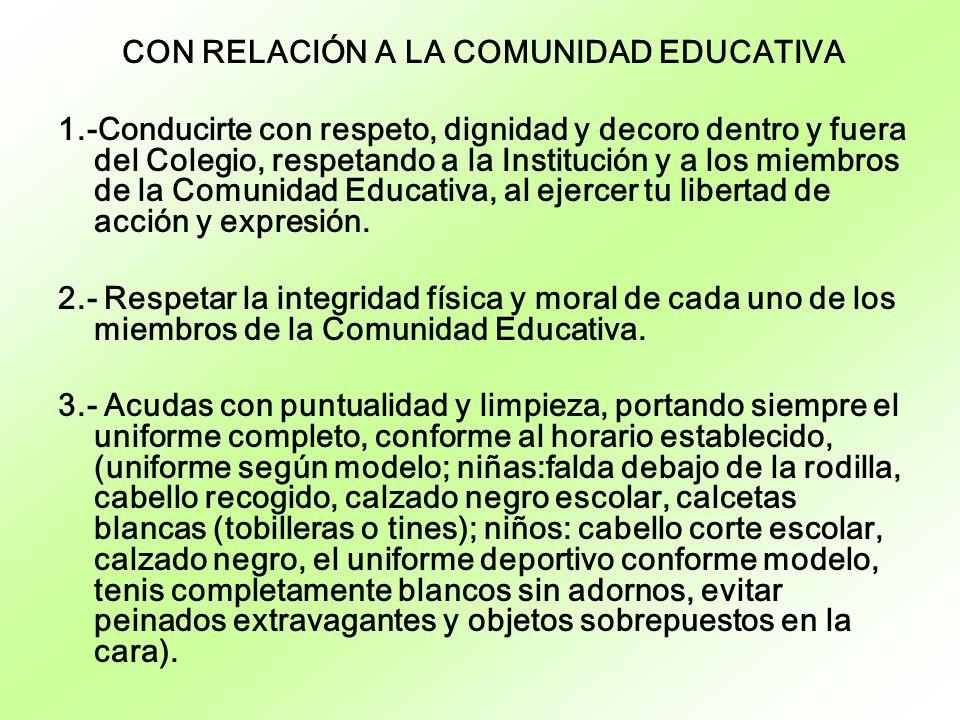 CON RELACIÓN A LA COMUNIDAD EDUCATIVA