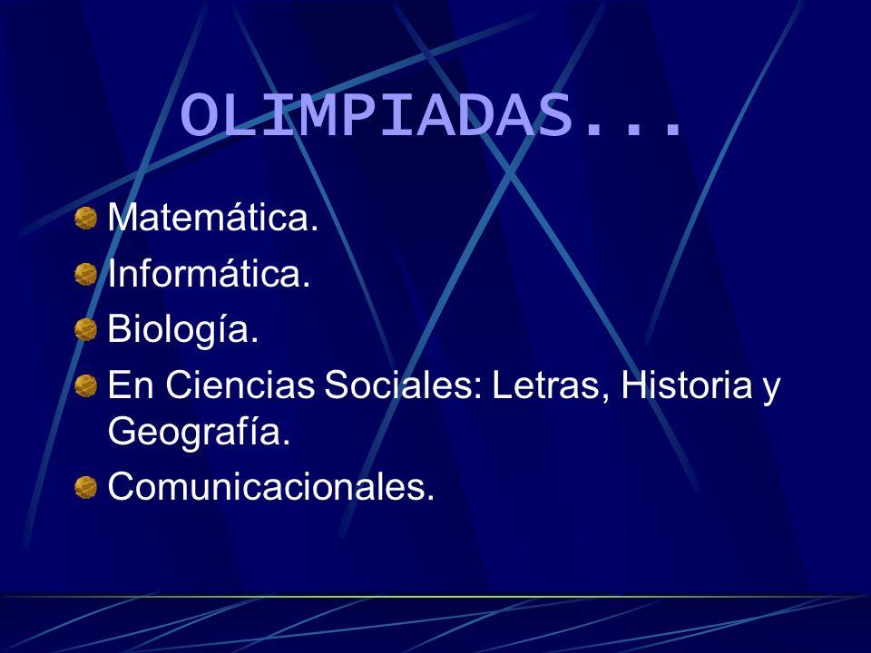 OLIMPIADAS... Matemática. Informática. Biología.