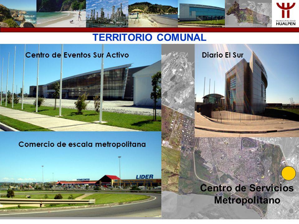 TERRITORIO COMUNAL Centro de Servicios Metropolitano