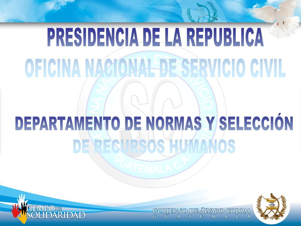 PRESIDENCIA DE LA REPUBLICA OFICINA NACIONAL DE SERVICIO CIVIL