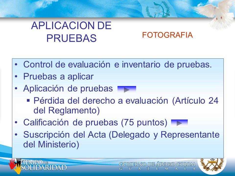 APLICACION DE PRUEBAS Control de evaluación e inventario de pruebas.