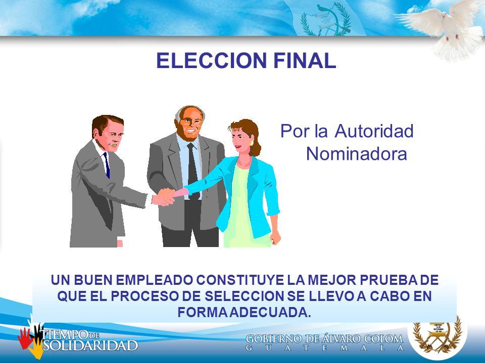 Por la Autoridad Nominadora
