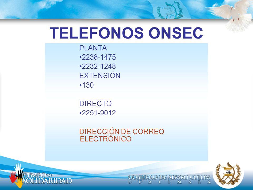 TELEFONOS ONSEC PLANTA 2238-1475 2232-1248 EXTENSIÓN 130 DIRECTO