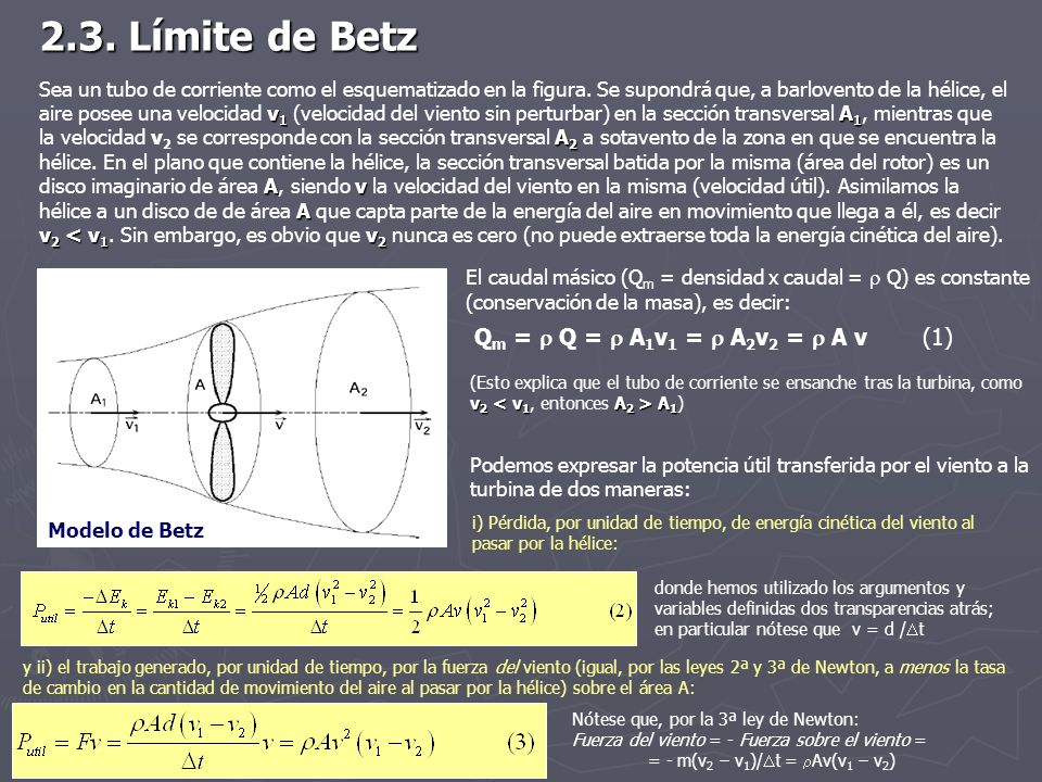 2.3. Límite de Betz Qm =  Q =  A1v1 =  A2v2 =  A v (1)