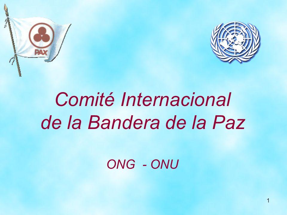 Comité Internacional de la Bandera de la Paz ONG - ONU