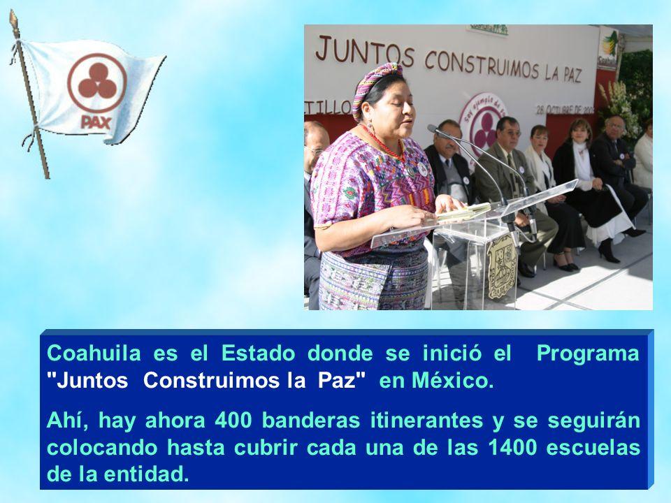 Coahuila es el Estado donde se inició el Programa Juntos Construimos la Paz en México.