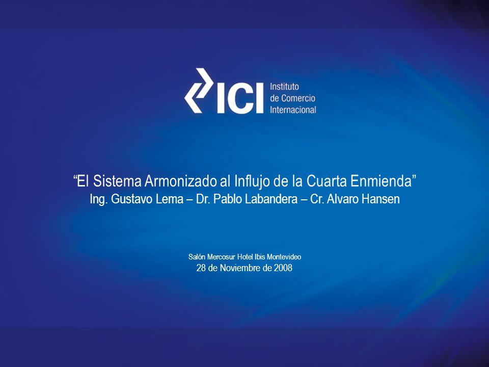 El Sistema Armonizado al Influjo de la Cuarta Enmienda
