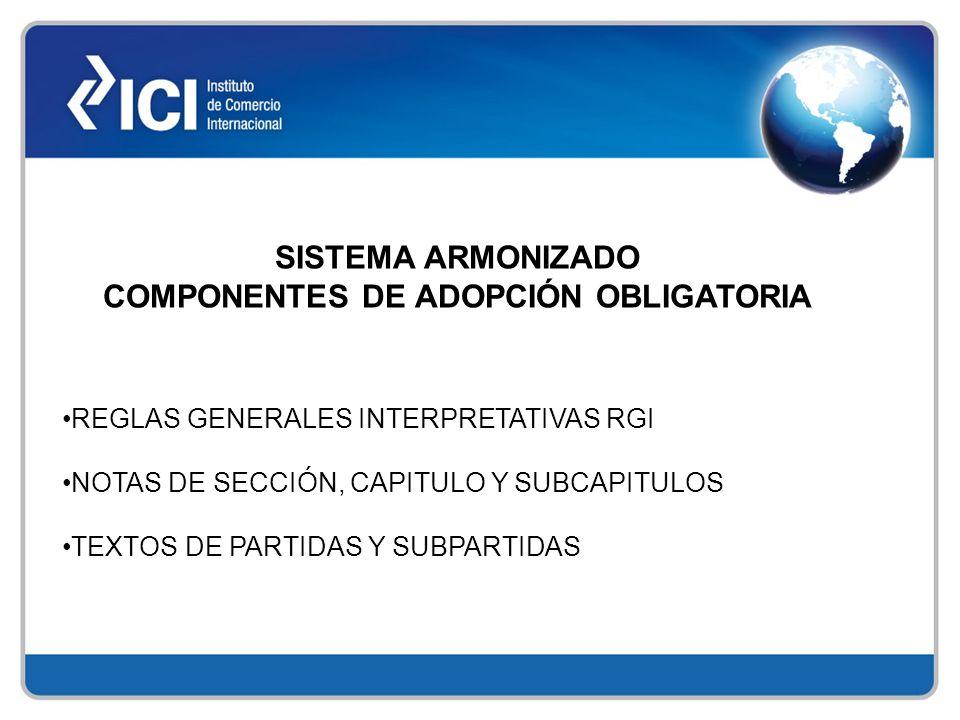 SISTEMA ARMONIZADO COMPONENTES DE ADOPCIÓN OBLIGATORIA