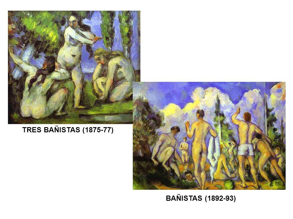 TRES BAÑISTAS (1875-77) BAÑISTAS (1892-93)