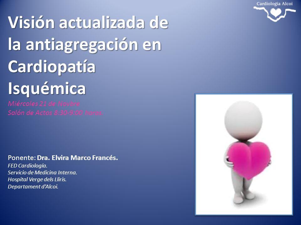 Visión actualizada de la antiagregación en Cardiopatía Isquémica