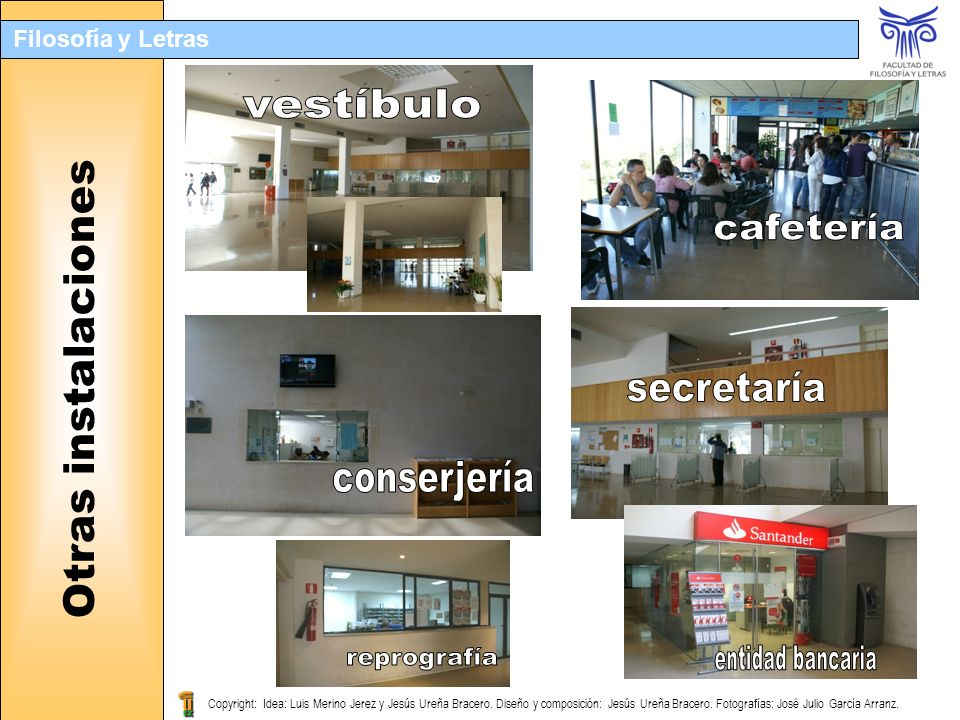 vestíbulo cafetería secretaría conserjería reprografía