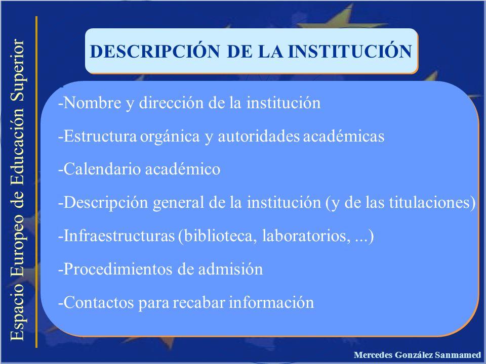 DESCRIPCIÓN DE LA INSTITUCIÓN Mercedes González Sanmamed
