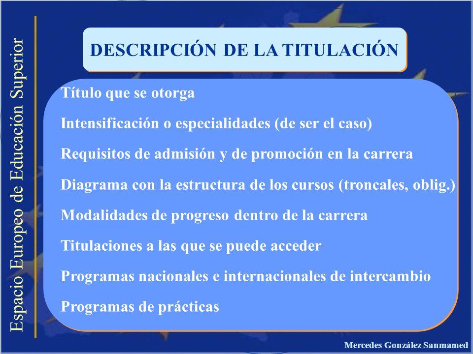DESCRIPCIÓN DE LA TITULACIÓN Mercedes González Sanmamed