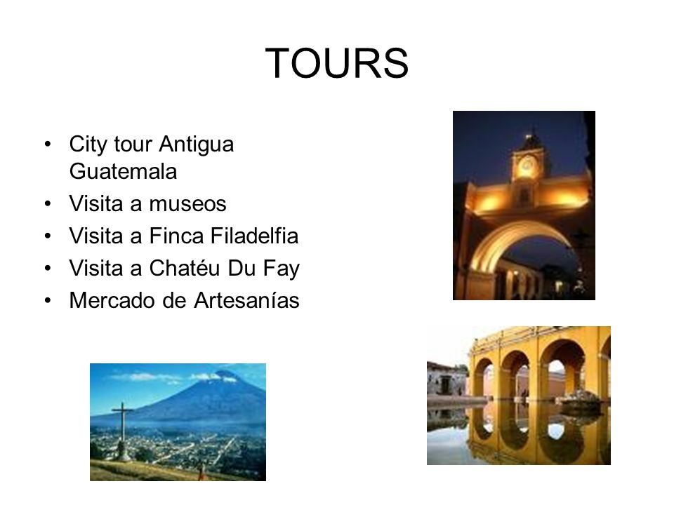 TOURS City tour Antigua Guatemala Visita a museos