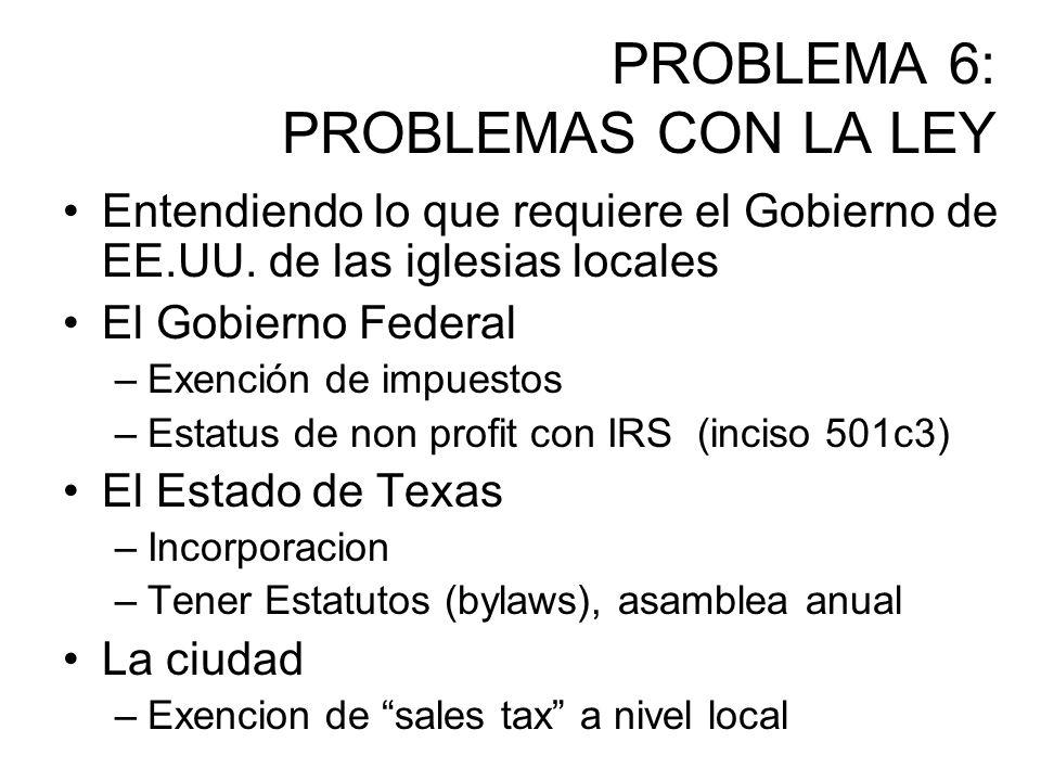 PROBLEMA 6: PROBLEMAS CON LA LEY