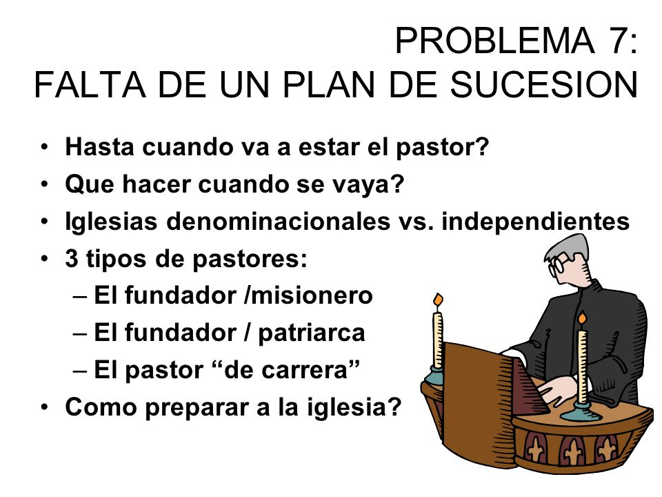 PROBLEMA 7: FALTA DE UN PLAN DE SUCESION