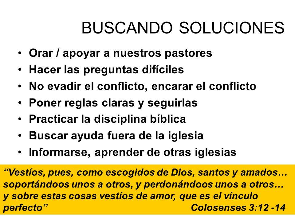 BUSCANDO SOLUCIONES Orar / apoyar a nuestros pastores