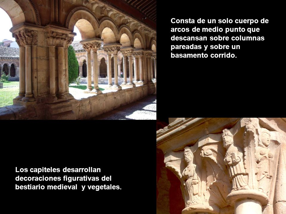 Consta de un solo cuerpo de arcos de medio punto que descansan sobre columnas pareadas y sobre un basamento corrido.