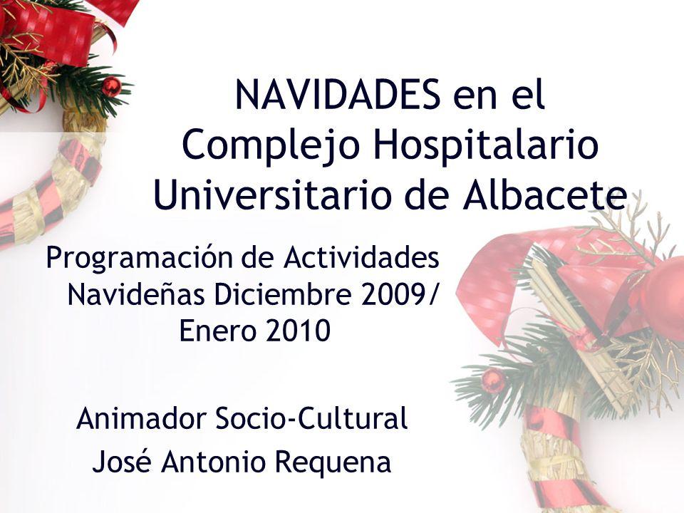 NAVIDADES en el Complejo Hospitalario Universitario de Albacete