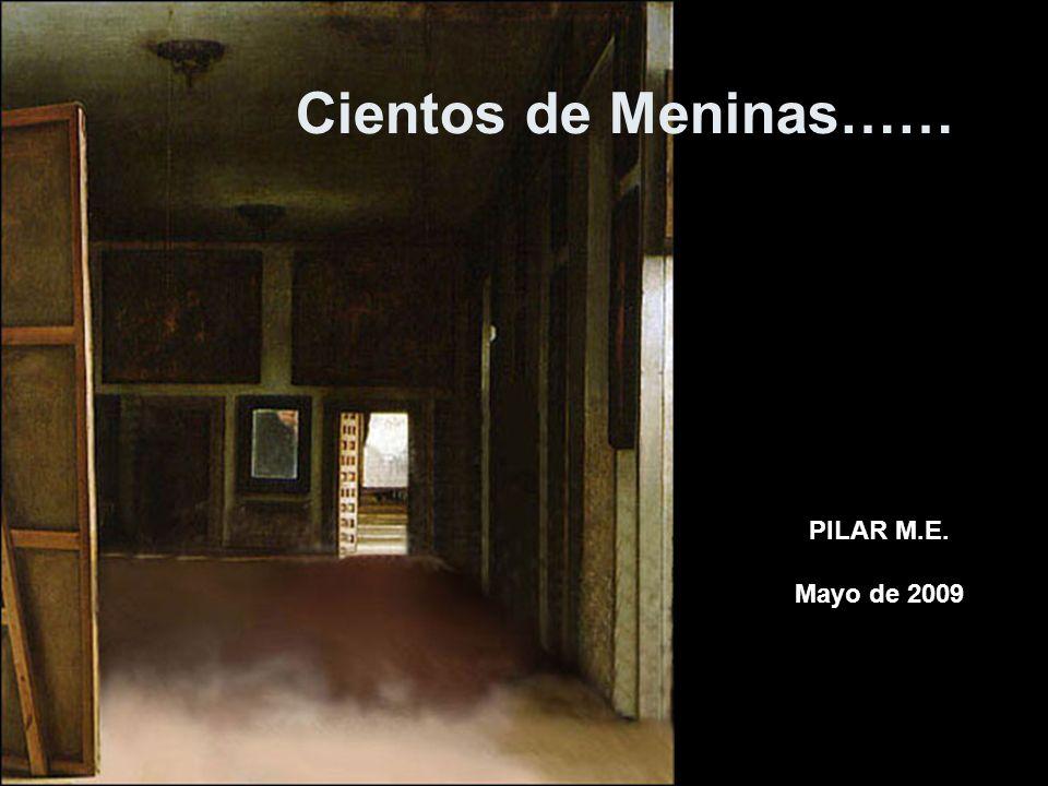 Cientos de Meninas…… PILAR M.E. Mayo de 2009