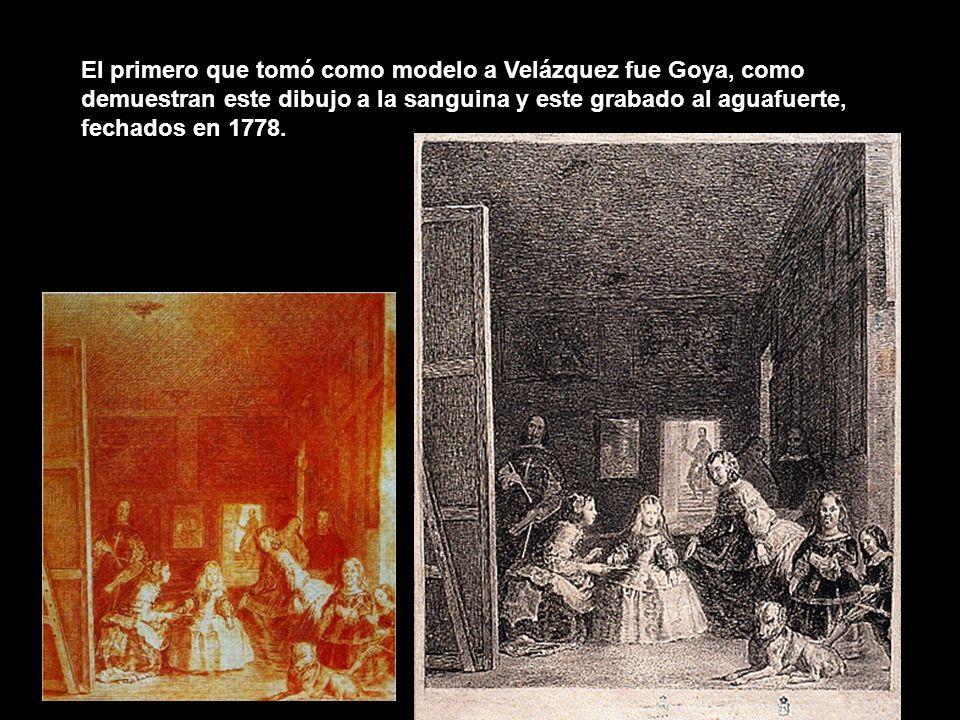 El primero que tomó como modelo a Velázquez fue Goya, como demuestran este dibujo a la sanguina y este grabado al aguafuerte, fechados en 1778.