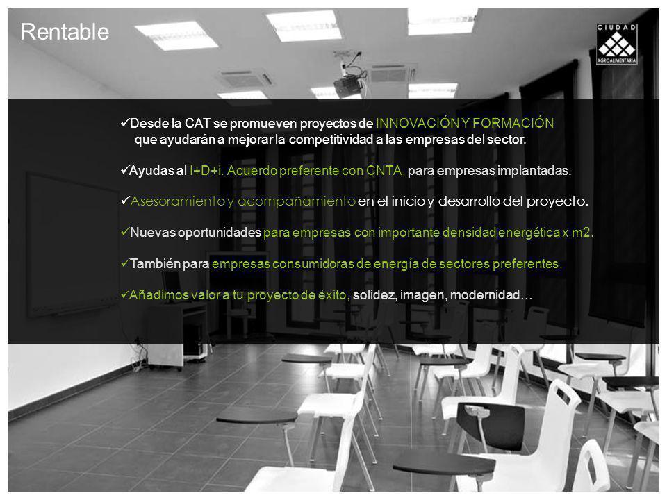Rentable Desde la CAT se promueven proyectos de INNOVACIÓN Y FORMACIÓN