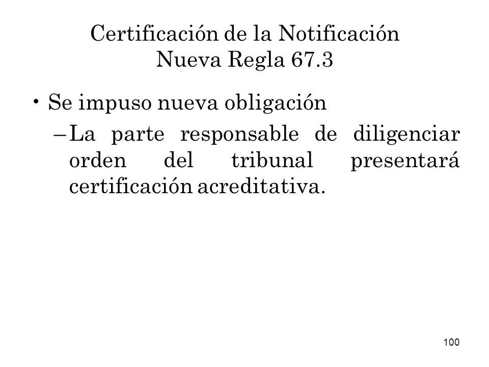 Certificación de la Notificación Nueva Regla 67.3