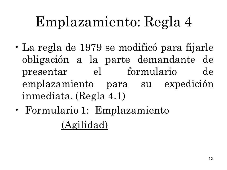 Emplazamiento: Regla 4