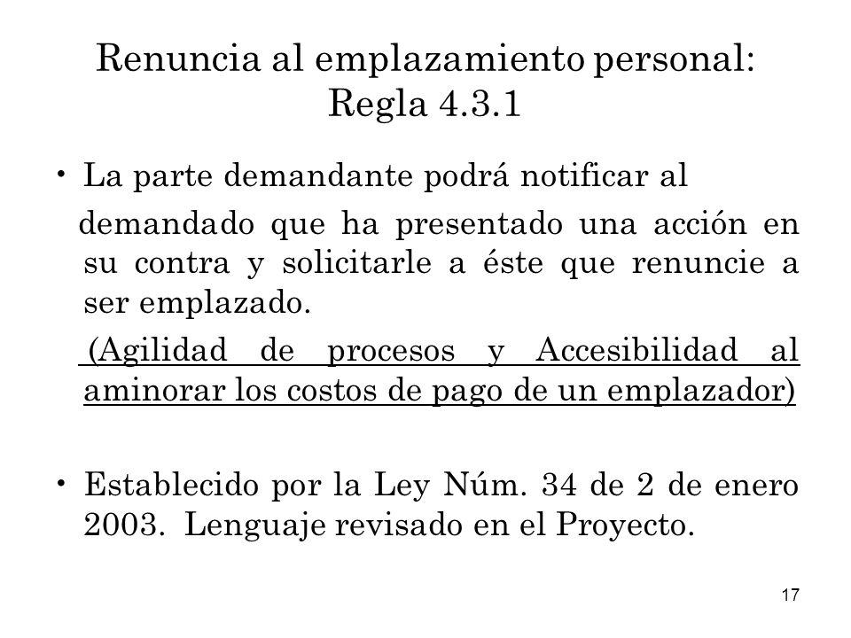 Renuncia al emplazamiento personal: Regla 4.3.1