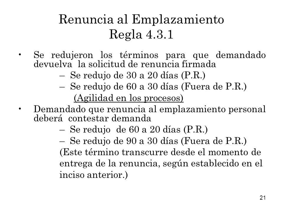 Renuncia al Emplazamiento Regla 4.3.1