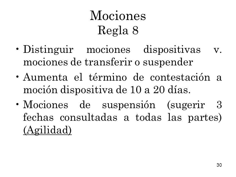 Mociones Regla 8 Distinguir mociones dispositivas v. mociones de transferir o suspender.