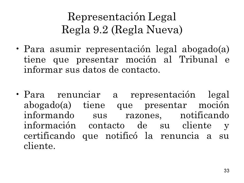 Representación Legal Regla 9.2 (Regla Nueva)