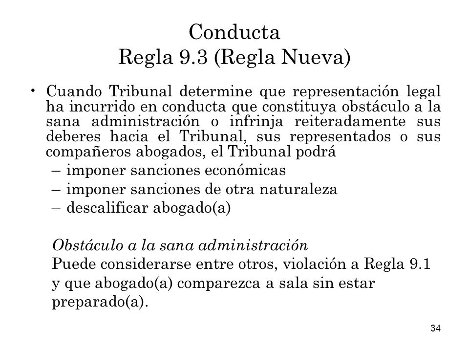 Conducta Regla 9.3 (Regla Nueva)