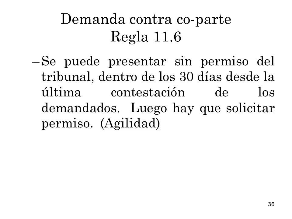 Demanda contra co-parte Regla 11.6