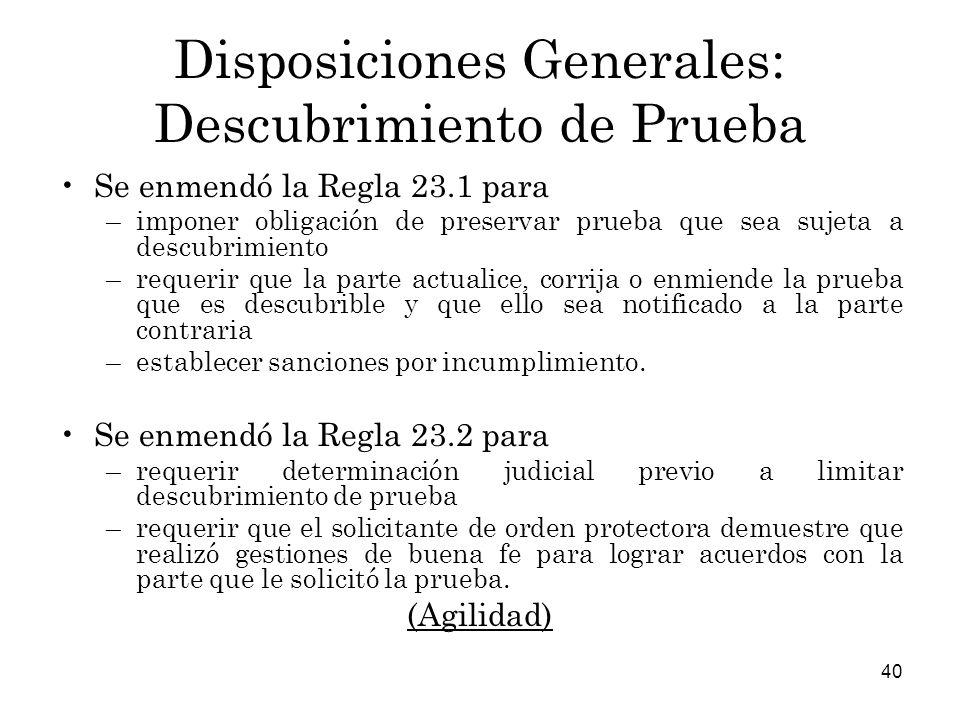 Disposiciones Generales: Descubrimiento de Prueba