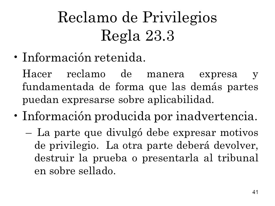 Reclamo de Privilegios Regla 23.3